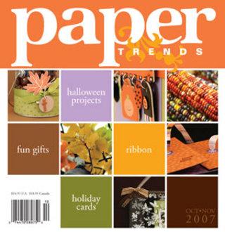 Paper Trends - Oct/Nov 2007