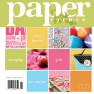 Paper Trends - April/May 2007